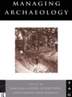 Image for Managing archaeology