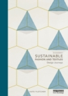 Image for Sustainable fashion and textiles  : design journeys