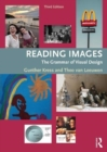 Image for Reading images  : the grammar of visual design