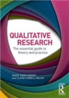 Image for Qualitative research  : the essential guide to theory and practice