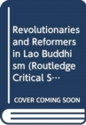 Image for Revolutionaries and reformers in Lao Buddhism