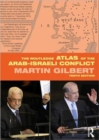 Image for The Routledge atlas of the Arab-Israeli conflict