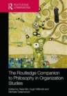 Image for The Routledge companion to philosophy in organization studies