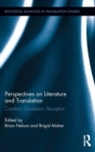 Image for Perspectives on literature and translation  : creation, circulation, reception