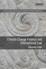 Image for Climate change finance and international law