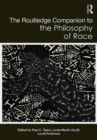 Image for The Routledge companion to philosophy of race