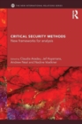 Image for Critical security methods  : new frameworks for analysis