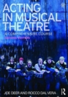 Image for Acting in musical theatre  : a comprehensive course