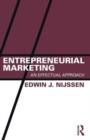 Image for Entrepreneurial marketing  : an effectual approach