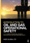Image for Introduction to oil and gas operational safety  : for the NEBOSH international technical certificate in oil and gas operational safety