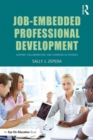 Image for Job-embedded professional development  : support, collaboration, and learning in schools