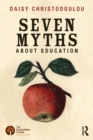 Image for The seven myths about education