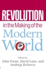 Image for Revolution in the making of the modern world  : social identities, globalization, and modernity