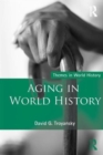 Image for Aging in world history