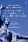 Image for Advancing peace research  : leaving traces