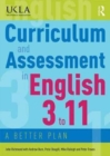 Image for Curriculum and assessment in English 3 to 11  : a better plan
