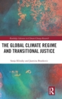 Image for The global climate regime and transitional justice