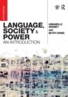 Image for Language, society and power  : an introduction
