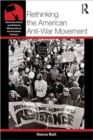 Image for Rethinking the American anti-war movement