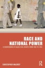 Image for Race and national power  : a sourcebook of Black civil rights from 1862 to 1954