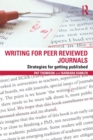 Image for Writing for peer reviewed journals  : strategies for getting published