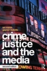 Image for Crime, justice and the media