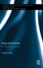 Image for Jung and Lâevinas  : an ethics of mediation