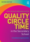 Image for Quality circle time in the secondary school  : a handbook of good practice
