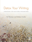 Image for Detox your writing  : strategies for doctoral researchers