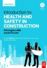 Image for Introduction to health and safety in construction  : the handbook for the NEBOSH National Certificate in Construction Health and Safety