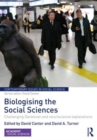 Image for Biologising the social sciences  : challenging Darwinian and neuroscience explanations