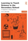 Image for Learning to teach science in the secondary school