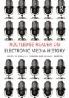 Image for Routledge reader on electronic media history