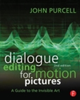Image for Dialogue editing for motion pictures  : a guide to the invisible art