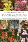 Image for Invasive and introduced plants and animals  : human perceptions, attitudes and approaches to management