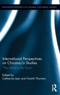 """Image for International perspectives on Chicana/o studies  : """"this world is my place"""""""