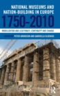 Image for National museums and nation-building in Europe, 1750-2010  : mobilization and legitimacy, continuity and change
