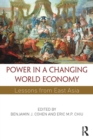 Image for Power in a changing world economy  : lessons from East Asia