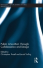 Image for Public innovation through collaboration and design