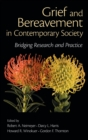 Image for Grief and bereavement in contemporary society  : bridging research and practice