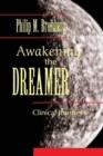 Image for Awakening the dreamer  : clinical journeys