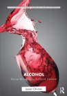 Image for Alcohol  : social drinking in cultural context