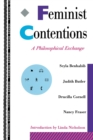 Image for Feminist Contentions : A Philosophical Exchange