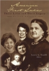 Image for American first ladies  : their lives and their legacies
