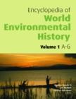 Image for Encyclopedia of World Environmental History, 3 Volumes