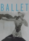 Image for Ballet in Western Culture : A History of Its Origins and Evolution
