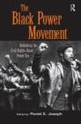 Image for Black power movement  : rethinking the civil rights-black power era