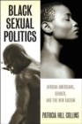 Image for Black Sexual Politics : African Americans, Gender, and the New Racism