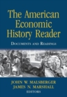 Image for The American economic history reader  : documents and readings