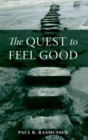 Image for The quest to feel good